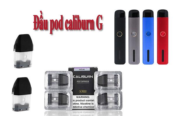 đầu pod Caliburn G